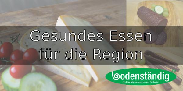 Gesundes Essen für die Region!