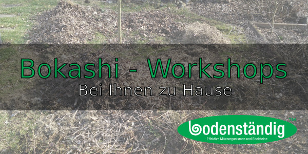 Bokashi-Workshops vor Ort