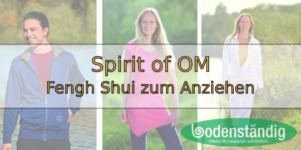 Spirit of OM - Feng Shui zum Anziehen