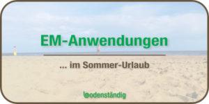 Beitragsbild EM-Anwendungen im Urlaub