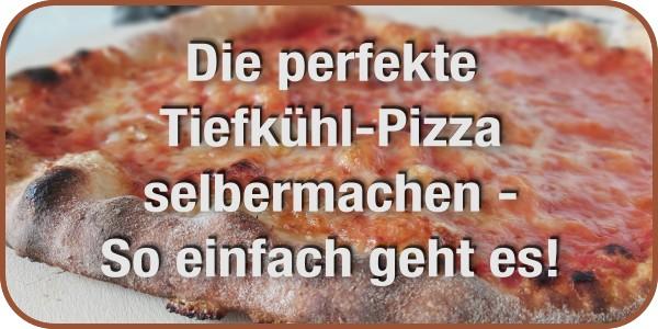 Tiefkühl-Pizza selbermachen